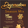 DESPERADOES presents SEASON MIX